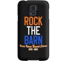 Rock the Barn!  Samsung Galaxy Case/Skin