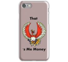 That Ho-oh 's Me Money iPhone Case/Skin