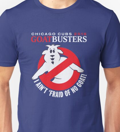 CHICAGO CUBS 2016 GOAT BUSTERS T-SHIRT Unisex T-Shirt