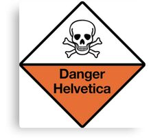 Danger Helvetica Canvas Print