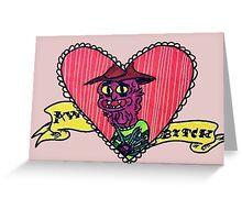 Awww Bitch <3 Greeting Card