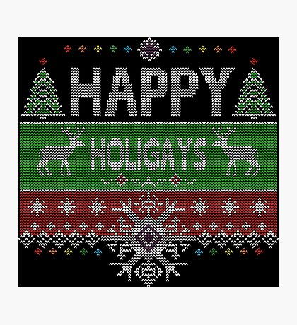 Happy Holigays Rainbow Gay / Lesbian Ugly Christmas Sweater Photographic Print