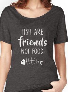 Funny Men Women Vegan Quote Fish Are Friends Not Food Tshirt Women's Relaxed Fit T-Shirt