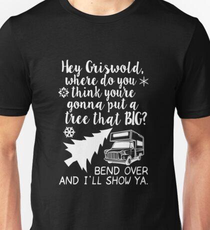 Hey Griswold T-Shirt, Funny Men Women Love Christmas Gift Unisex T-Shirt