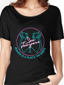 """San Junipero """"Heaven Is a Place on Earth"""" Women's Relaxed Fit T-Shirt"""
