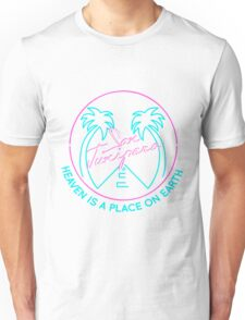 """San Junipero """"Heaven Is a Place on Earth"""" Unisex T-Shirt"""