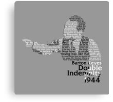 Double Indemnified? Canvas Print