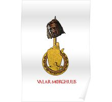The Head on the Hand - Valar Morghulis - Ned Stark  Poster