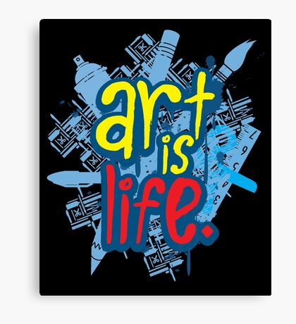 Art is Life Series - Graphic Canvas Print