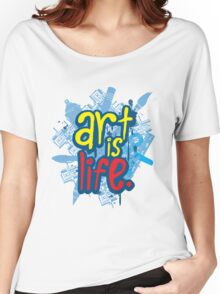 Art is Life Series - Graphic Women's Relaxed Fit T-Shirt