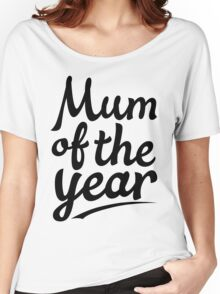 Mum Of The Year Women's Relaxed Fit T-Shirt