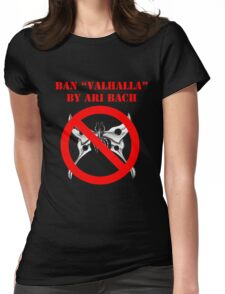 Ban Valhalla (Shirts, Stickers & White Tote Bag) Womens Fitted T-Shirt