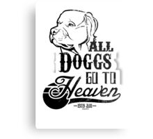 All Doggs Go To Heaven Metal Print