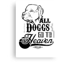 All Doggs Go To Heaven Canvas Print