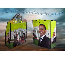 Obama the 1rst QUANTUM President Photographic Print