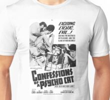 Confessions of a Psycho Cat Unisex T-Shirt