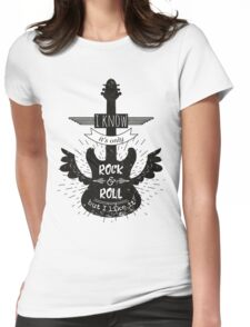Typography poster with silhouette of guitar and wings. I know it is only rock and roll but i like it Womens Fitted T-Shirt