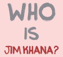 Who is Jim Khana? (7) Kids Clothes