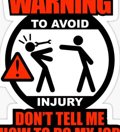 WARNING! TO AVOID INJURY (1) Sticker