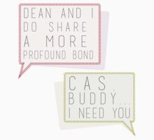 """A more profound bond"" + ""Cas, buddy I need you"" - destiel quotes One Piece - Long Sleeve"
