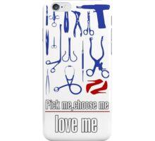 Pick me,choose me,love me iPhone Case/Skin