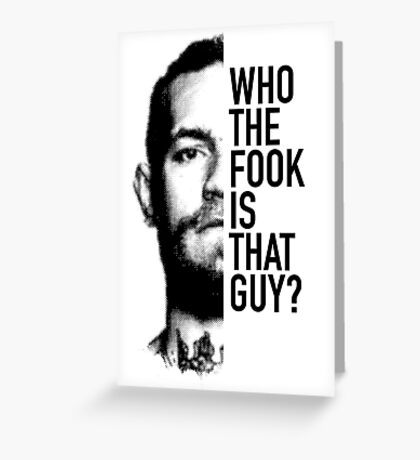 McGregor Face Who the Fook? Greeting Card
