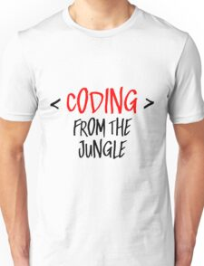 Coding from the jungle Unisex T-Shirt