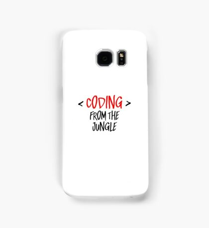 Coding from the jungle Samsung Galaxy Case/Skin