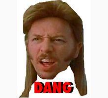 """Joe Dirt """"DANG"""" Unisex T-Shirt"""
