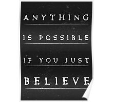 Anithing is possible quote stylish black and white illustration Poster