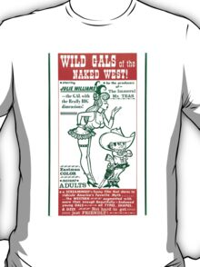 Wild Gals of the Naked West T-Shirt