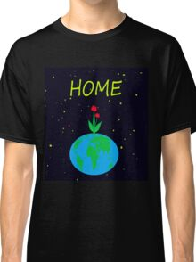 Planet Earth - home Classic T-Shirt
