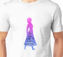 Do you want to build a snowman - Princess Inspired Silhouette Unisex T-Shirt
