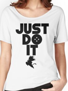 Just do it Dragonball Women's Relaxed Fit T-Shirt