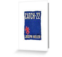 Catch - 22 Greeting Card