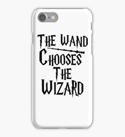The wand chooses the wizard iPhone Case/Skin