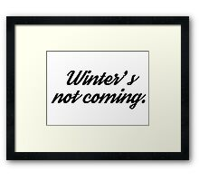game of thrones funny winter tv series t shirts Framed Print