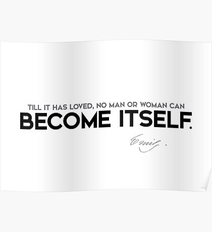 become itself - emily dickinson Poster