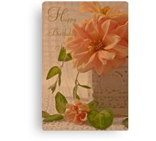 Happy Birthday Sis Card - Dahlias Canvas Print