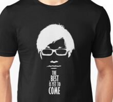 The best is yet to come from Kojima - Black Edition  Unisex T-Shirt