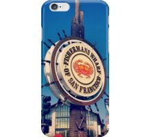 Fisherman's Wharf - San Francisco iPhone Case/Skin