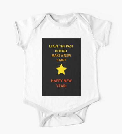 LEAVE THE PAST BEHIND - new year's resolutions One Piece - Short Sleeve