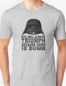 Good is Dumb - Dark Helmet T-Shirt