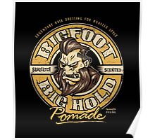 Big Foot Pomade Poster