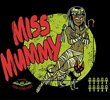 Miss Mummy by HeartattackJack