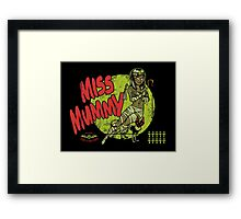 Miss Mummy Framed Print