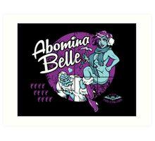 Abomina Belle  Art Print