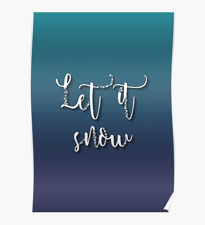 Let it snow. Poster