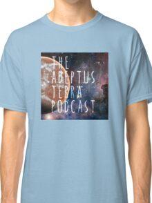 Adeptus Terra Podcast Classic T-Shirt