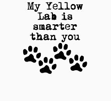 My Yellow Lab Is Smarter Than You T-Shirt